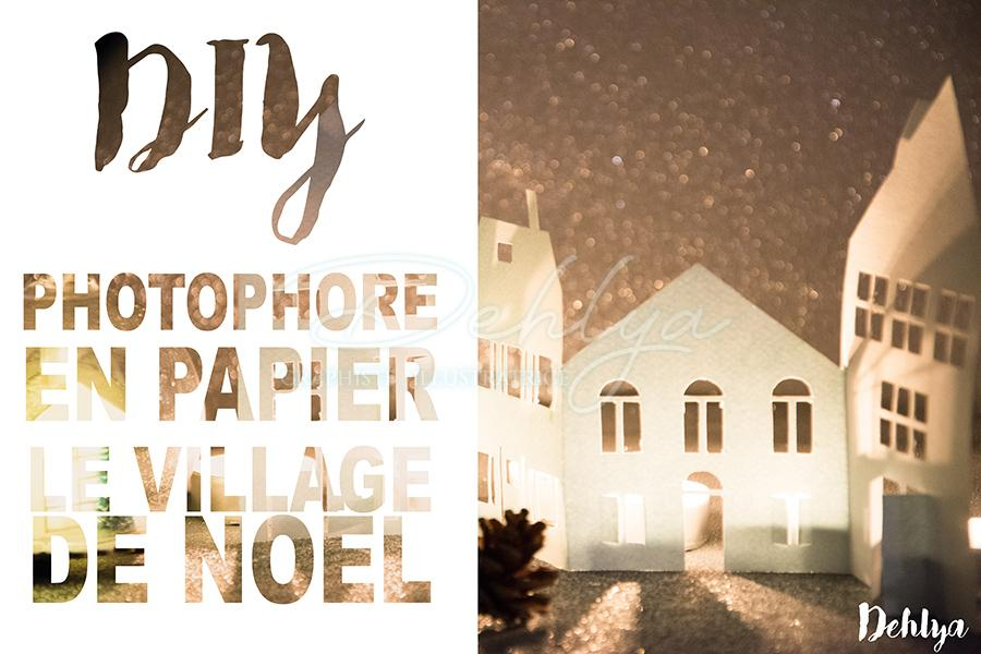 DIY Paper things// Photophore Village de Noël