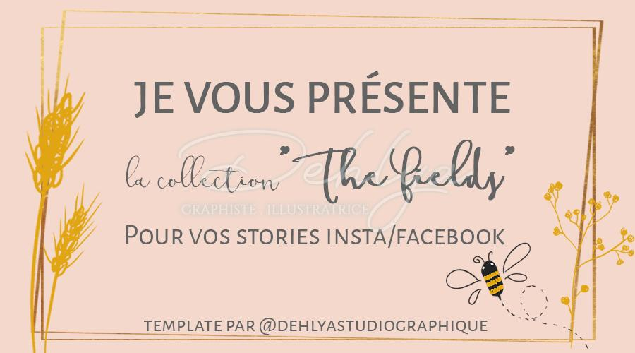 Freebie// Les fonds Stories « The Fields »