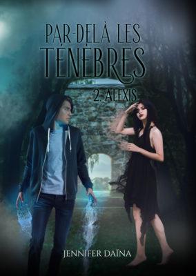 Graphisme// Couverture de roman «Par-delà les Ténèbres» T 2